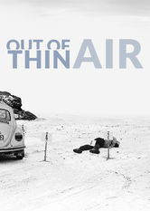 Out of Thin Air Netflix US (United States)